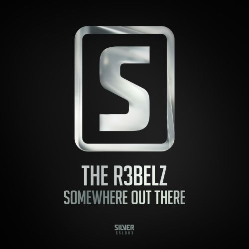 The R3belz - Somewhere Out There - Scantraxx Silver - 04:22 - 02.08.2017