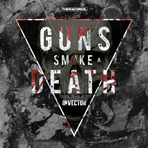 Invector - Guns, Smoke & Death - Theracords - 05:01 - 02.08.2017