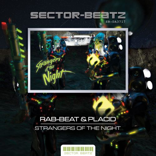 Rab-Beat & Placid - Strangers Of The Night - Sector-Beatz - 05:30 - 30.08.2017