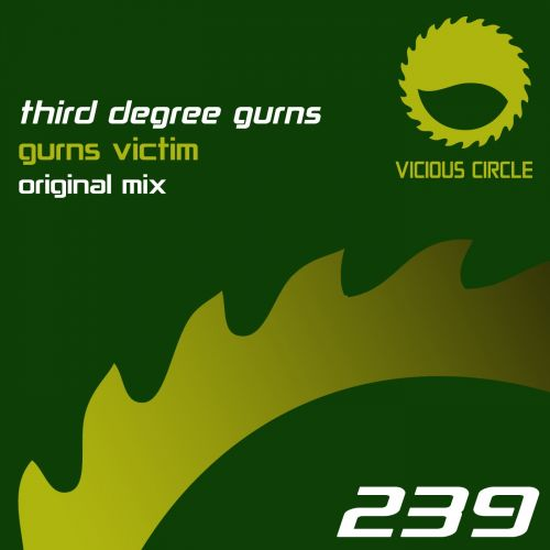Third Degree Gurns - Gurns Victim - Vicious Circle Recordings - 06:34 - 18.08.2017
