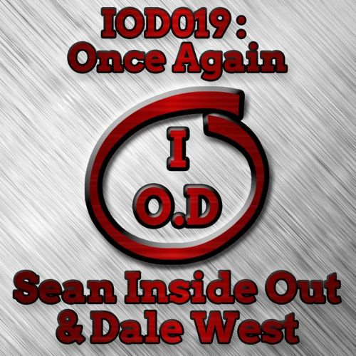 Sean Inside Out & Dale West - Once Again - Inside Out Digital - 07:25 - 25.08.2017