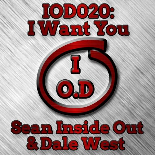 Sean Inside Out & Dale West - I Want You - Inside Out Digital - 08:19 - 31.08.2017