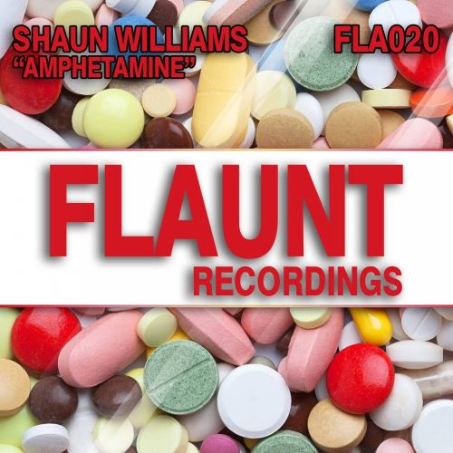 Shaun Williams - Amphetamine - Flaunt - 08:23 - 14.09.2017