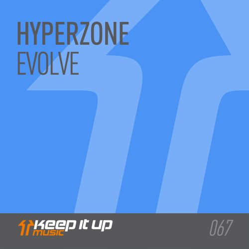 Hyperzone - Evolve - Keep It Up Music - 04:53 - 08.09.2017