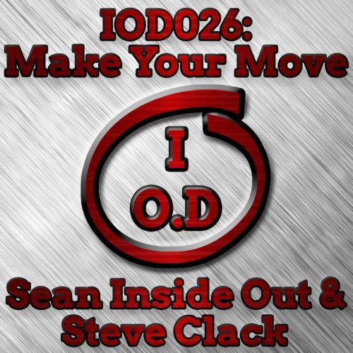 Sean Inside Out & Steve Clack - Make Your Move - Inside Out Digital - 07:52 - 21.09.2017