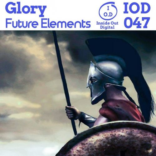 Future Elements - Glory - Inside Out Digital - 08:36 - 27.09.2017