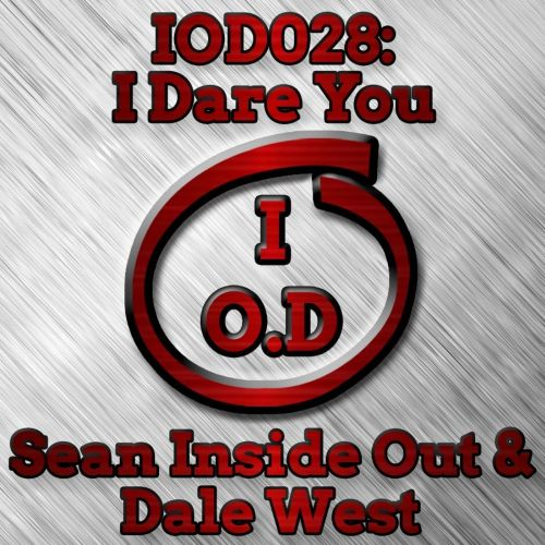 Sean Inside Out & Dale West - I Dare You - Inside Out Digital - 08:04 - 28.09.2017