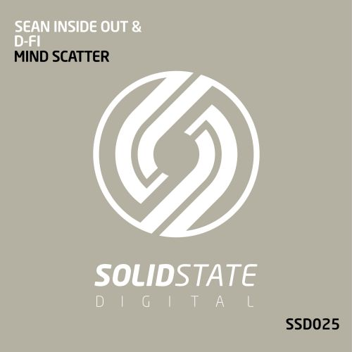Sean Inside Out & D-Fi - Mind Scatter - Solid State Digital - 08:28 - 27.10.2017