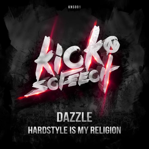 Dazzle - Hardstyle Is My Religion - KICK'n'SCREECH - 05:30 - 16.10.2017