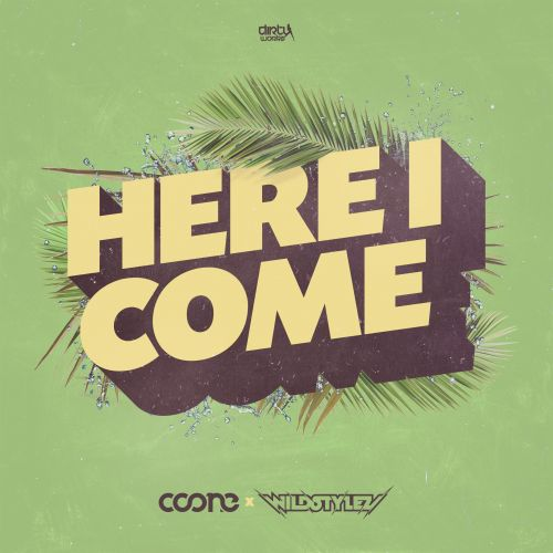 Coone & Wildstylez - Here I Come [Dirty Workz] Coone-and-wildstylez-here-i-come