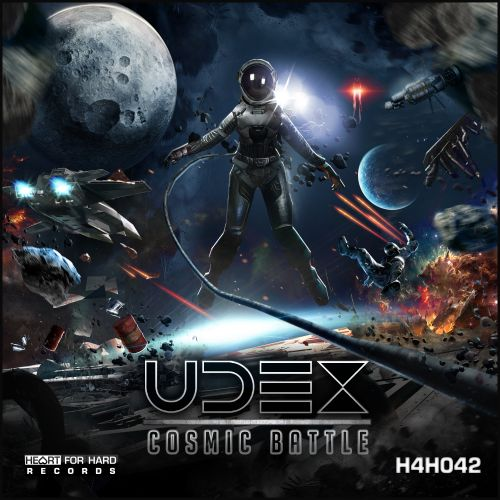 Udex - Cosmic Battle - Heart For Hard Records - 04:19 - 09.10.2017