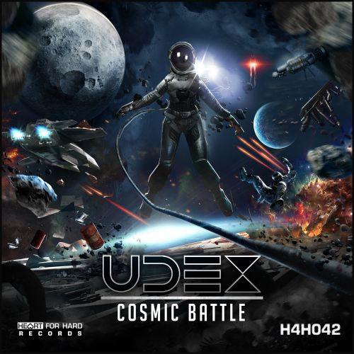 Udex - Cosmic Battle - Heart For Hard Records - 03:21 - 09.10.2017