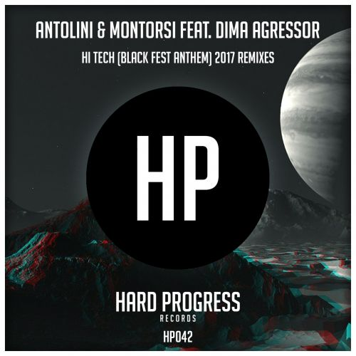 Luca Antolini & Andrea Montorsi Ft. Dima Agressor - Hi Tech - Hard Progress Records - 04:05 - 01.12.2017