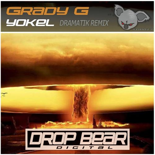 Grady G - Yokel - Drop Bear Digital - 07:13 - 17.11.2017
