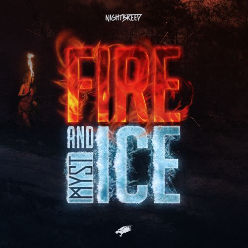 MYST - Fire And Ice - Nightbreed - 04:28 - 21.11.2017
