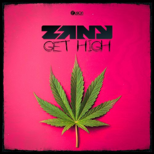 Zany - Get High - Fusion Records - 04:33 - 20.11.2017
