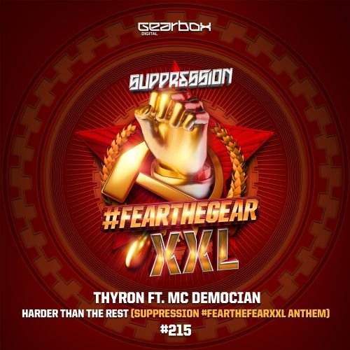 Thyron & Mc Democian - Harder Than The Rest (Suppression 2017 Anthem) - Gearbox Digital - 04:13 - 05.12.2017