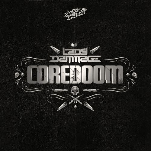 Lady Dammage & Tha Watcher - Coredoom - Darkside Unleashed - 04:28 - 04.12.2017