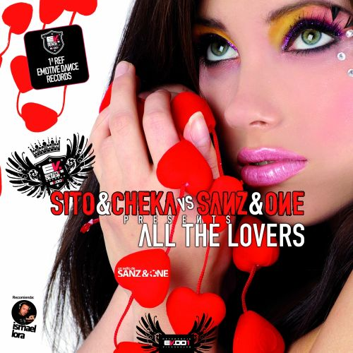 Sito & Cheka Vs Sanz & One - All The Lovers - Emotive Dance Digital - 06:11 - 04.12.2017