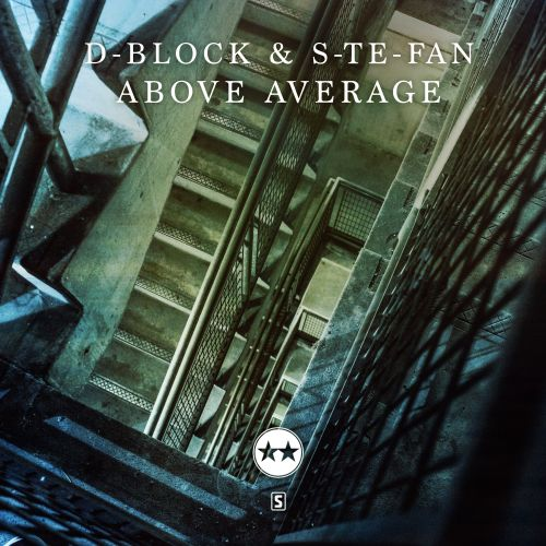 D-Block & S-te-Fan - Above Average - Scantraxx Evolutionz - 04:48 - 05.12.2017