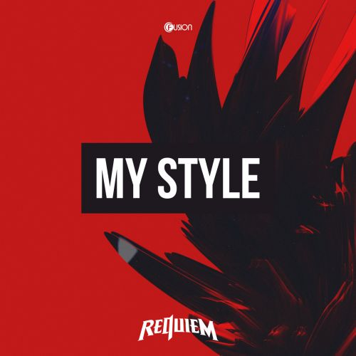 Requiem - My Style - Fusion Records - 04:35 - 12.12.2017