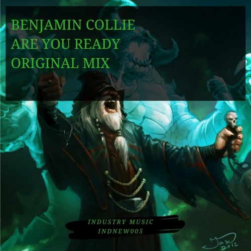 Benjamin Collie - Are You Ready - Industry - 07:28 - 29.12.2017