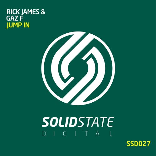 Rick James & Gaz F - Jump In - Solid State Digital - 08:06 - 29.12.2017