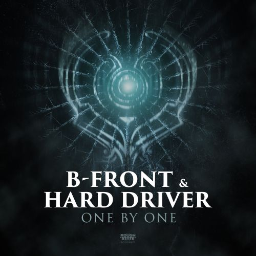 B-Front & Hard Driver - One By One - Roughstate - 04:45 - 06.12.2017