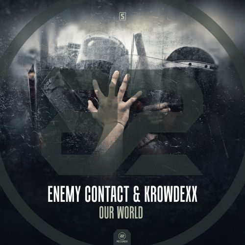 Enemy Contact & Krowdexx - Our World - A2 Records - 04:25 - 20.12.2017