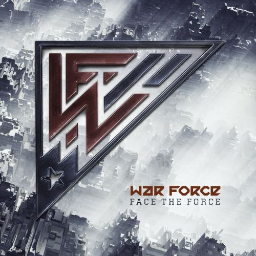 War Force - Rock Your Face - War Force Recordings - 04:11 - 18.12.2017