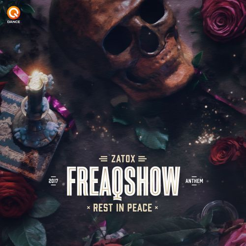 Zatox - Rest in Peace (Freaqshow Anthem 2017) - Q-dance Records - 04:32 - 29.12.2017
