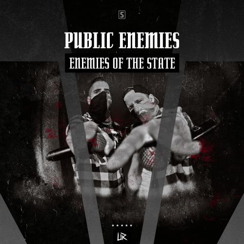 Public Enemies - Enemies Of The State - Unleashed Records - 03:05 - 04.01.2018
