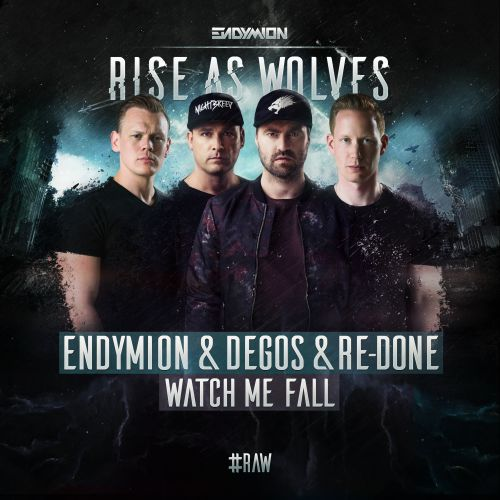 Endymion & Degos & Re-Done - Watch Me Fall - Nightbreed - 04:46 - 17.01.2018
