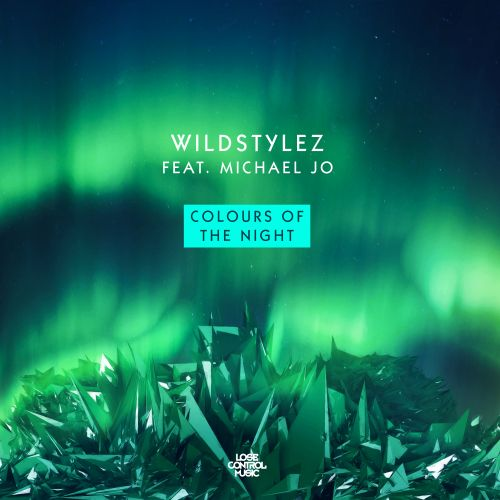 Wildstylez - Colours Of The Night - Lose Control Music - 04:48 - 15.01.2018
