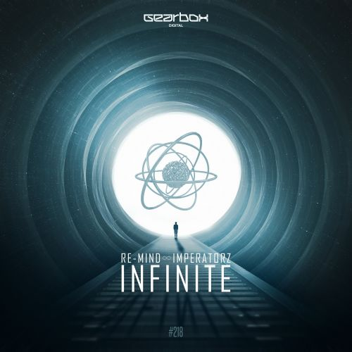 Re-Mind & The Imperatorz - Infinite - Gearbox Digital - 03:40 - 21.12.2017