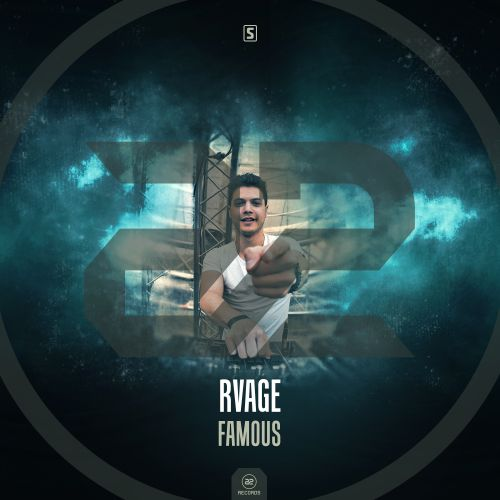 RVAGE - Famous - A2 Records - 04:48 - 14.02.2018