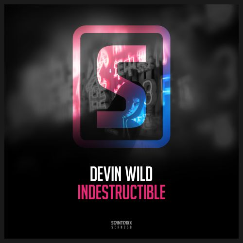 Devin Wild - Indestructible - Scantraxx Recordz - 03:25 - 12.02.2018