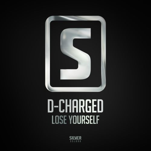 D-Charged - Lose Yourself - Scantraxx Silver - 05:34 - 31.01.2018