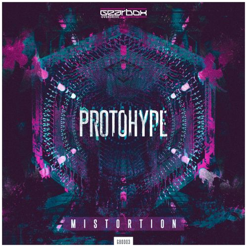Mistortion - Protohype - Overdrive Digital - 04:35 - 26.01.2018