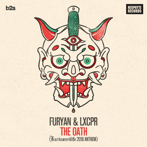 Furyan & LXCPR - The Oath - Neophyte - 04:40 - 23.02.2018