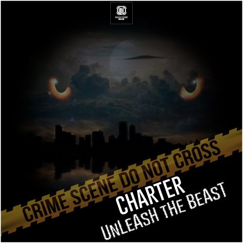 Charter - Unleash The Beast - Massive Dynamic Records - 03:27 - 08.02.2018