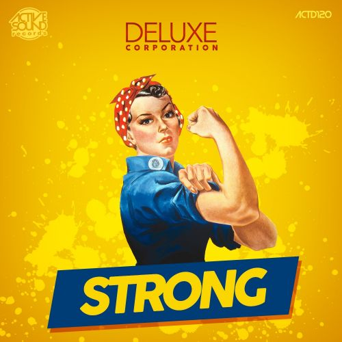Deluxe Corporation - Strong - Active Sound Records - 06:06 - 21.02.2018