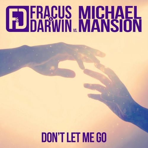 Fracus & Darwin Vs. Michael Mansion - Don't Let Me Go - Hardcore Underground - 06:25 - 02.03.2018
