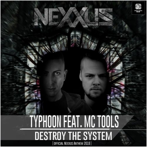 Typhoon Feat. MC Tools - Destroy The System - Massive Dynamic Records - 04:02 - 28.02.2018