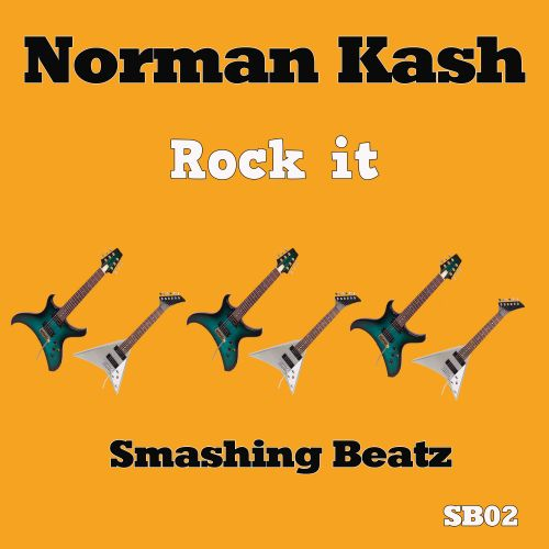 Norman Kash - Rock It - Smashing Beatz - 03:40 - 19.03.2018