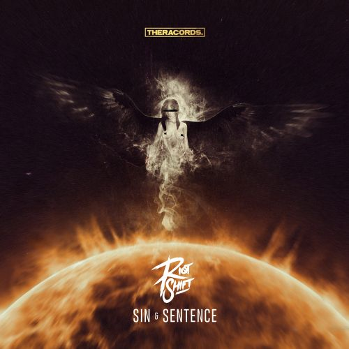 Riot Shift - Sin & Sentence - Theracords - 04:11 - 05.03.2018
