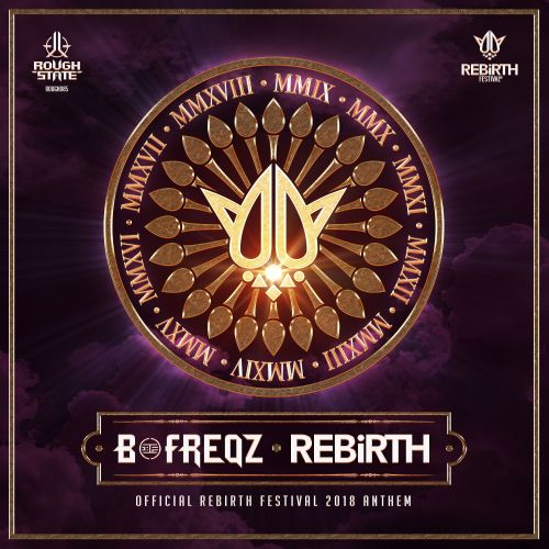B-Freqz - Rebirth (Official Anthem 2018) - Roughstate - 06:11 - 21.03.2018