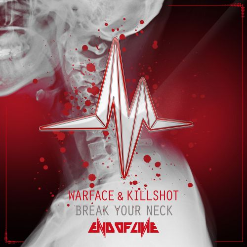 Warface and Killshot - Break Your Neck - End of Line Recordings - 04:13 - 22.03.2018