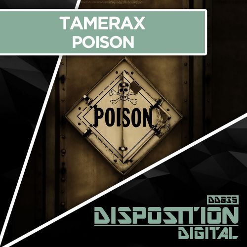 Tamerax - Poison - Disposition Digital - 05:24 - 30.03.2018
