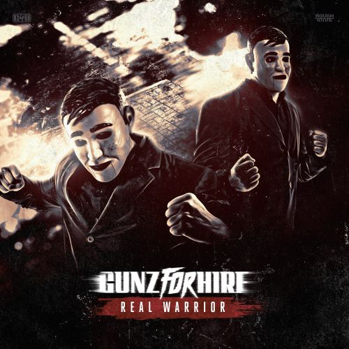 Gunz For Hire - Real Warrior - Roughstate - 04:48 - 23.04.2018